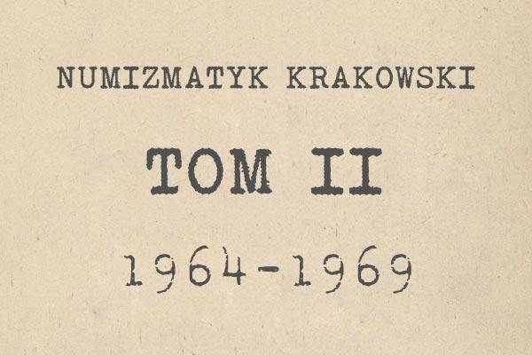 Numizmatyk Krakowski tom II